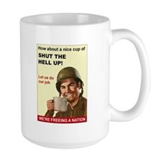 Shut the Hell Up! Mug