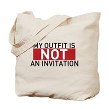 Not An Invitation Tote Bag