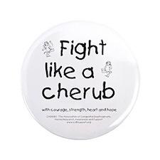 "Fight Like A Cherub 3.5"" Button"