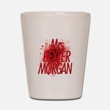 Mrs. Dexter Morgan Shot Glass