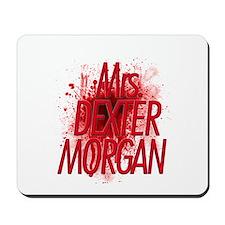Mrs. Dexter Morgan Mousepad