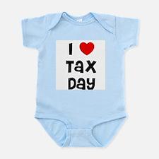 I * Tax Day Infant Creeper