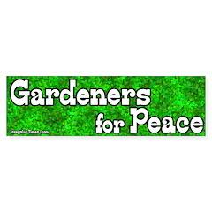 Gardeners for Peace Bumper Sticker