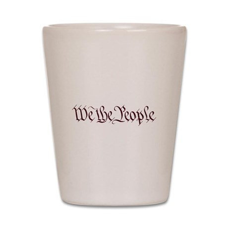 We the People Shot Glass