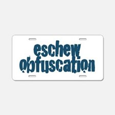 Eschew Obfuscation Aluminum License Plate