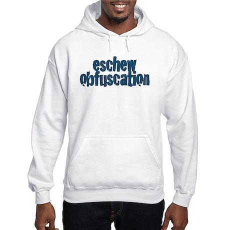 Eschew Obfuscation Hooded Sweatshirt