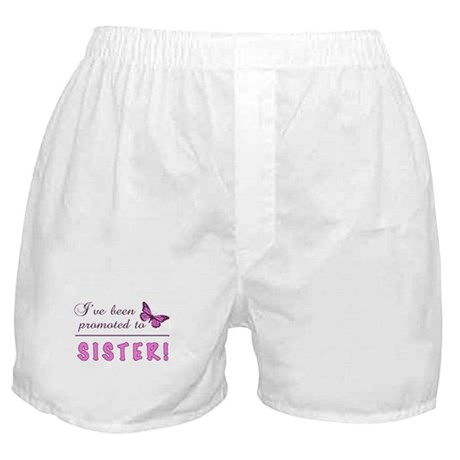 Promoted To Sister Boxer Shorts