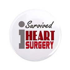 "Heart Surgery Survivor 3.5"" Button"