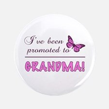 """Promoted To Grandma 3.5"""" Button"""