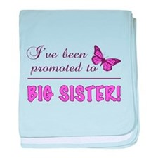Promoted To Big Sister baby blanket