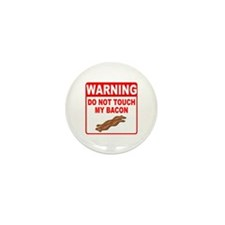 Bacon Warning Sign Mini Button (100 pack)