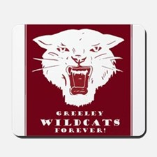 Greeley Wildcats Forever! Mousepad