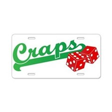 I Love Craps Aluminum License Plate
