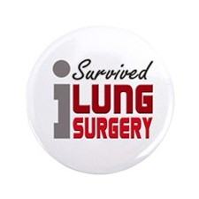 "Lung Surgery Survivor 3.5"" Button"