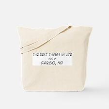 Best Things in Life: Fargo Tote Bag