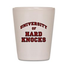 University Hard Knocks Shot Glass