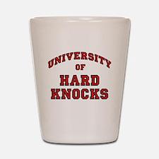 University Hard Knocks Shot Glass