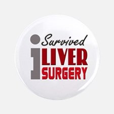 """Liver Surgery Survivor 3.5"""" Button"""