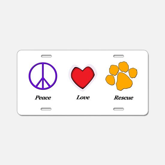 Peace Love Rescue Aluminum License Plate