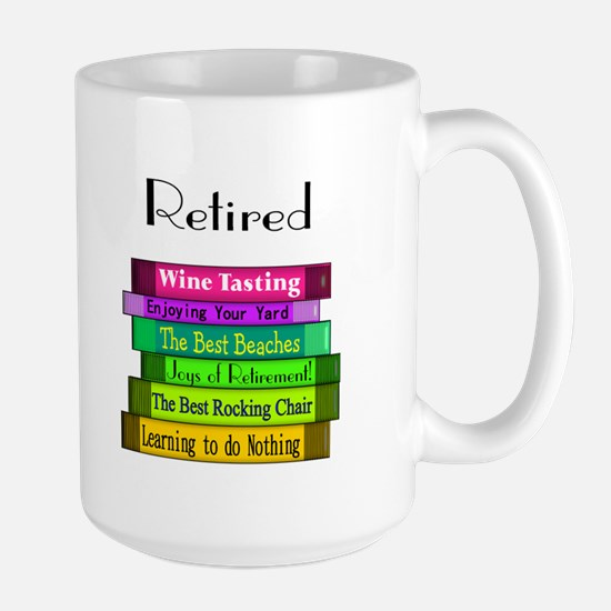 Retired Professionals Large Mug