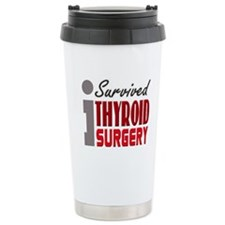 Thyroid Surgery Survivor Travel Mug
