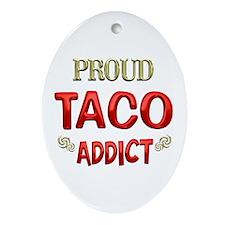 Taco Addict Ornament (Oval)