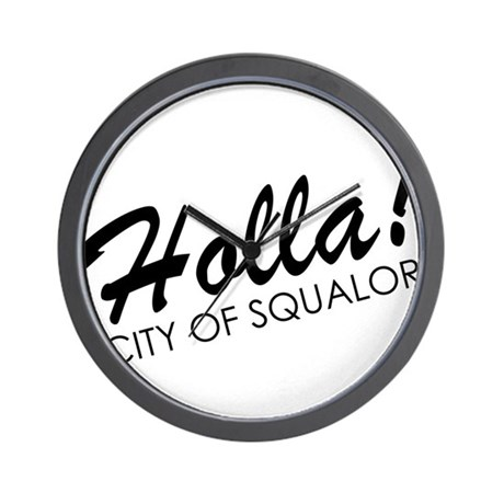 Holla! City of Squalor Wall Clock