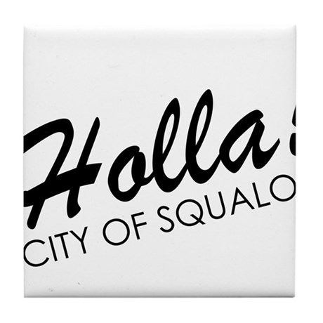 Holla! City of Squalor Tile Coaster