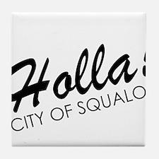 Holla! City of Squalor Tile Coaster