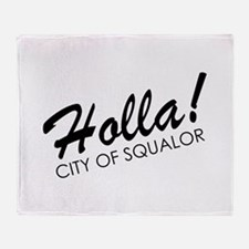 Holla! City of Squalor Throw Blanket