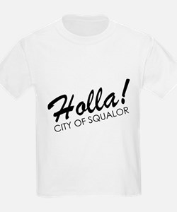 Holla! City of Squalor T-Shirt
