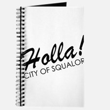 Holla! City of Squalor Journal
