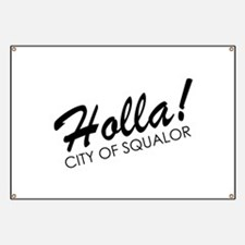 Holla! City of Squalor Banner