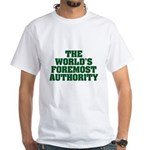 Foremost Authority White T-Shirt