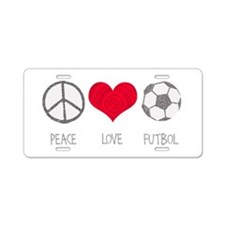 Peace Love Futbol Aluminum License Plate