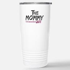 The Mommy Est 2011 Stainless Steel Travel Mug