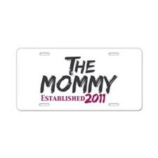 The Mommy Est 2011 Aluminum License Plate