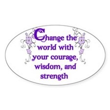 Courage, Wisdom and Strength Decal