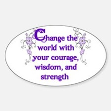 Courage, Wisdom and Strength Sticker (Oval)