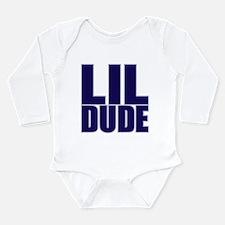 LIL DUDE Long Sleeve Infant Bodysuit