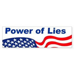 Power of Lies Bumper Bumper Sticker