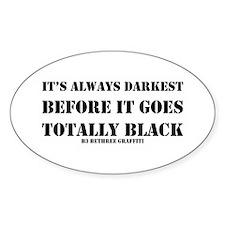 It's Always Darkest Decal