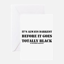 It's Always Darkest Greeting Card