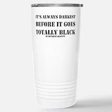 It's Always Darkest Stainless Steel Travel Mug