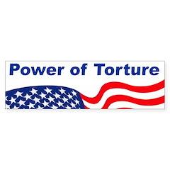Power of Torture Bumper Bumper Sticker