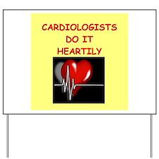 cardiologist Yard Sign