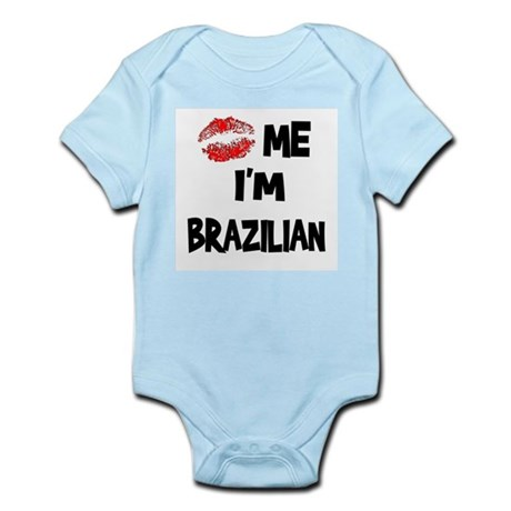 Kiss Me I'm Brazilian Infant Creeper