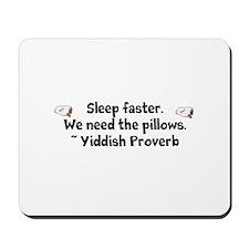 Sleep Faster Mousepad