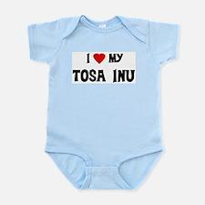 I Love My Tosa Inu Infant Creeper