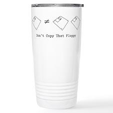 Don't Copy That Floppy Travel Mug